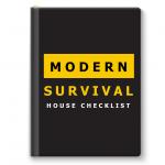 Modern Survival House Checklist